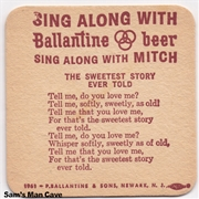 Ballantine Sing Along Sweetest Story Coaster