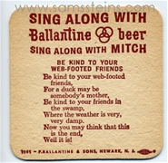 Ballantine Sing Along Web Footed Friend Beer Coaster