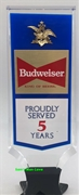 Budweiser Proudly Served 5 Years Here Tap Handle