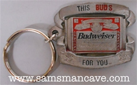 Budweiser This Buds For You Pewter Keychain